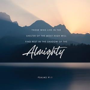Verse image for Nick Vogel's Psalms 91:1 Devotional